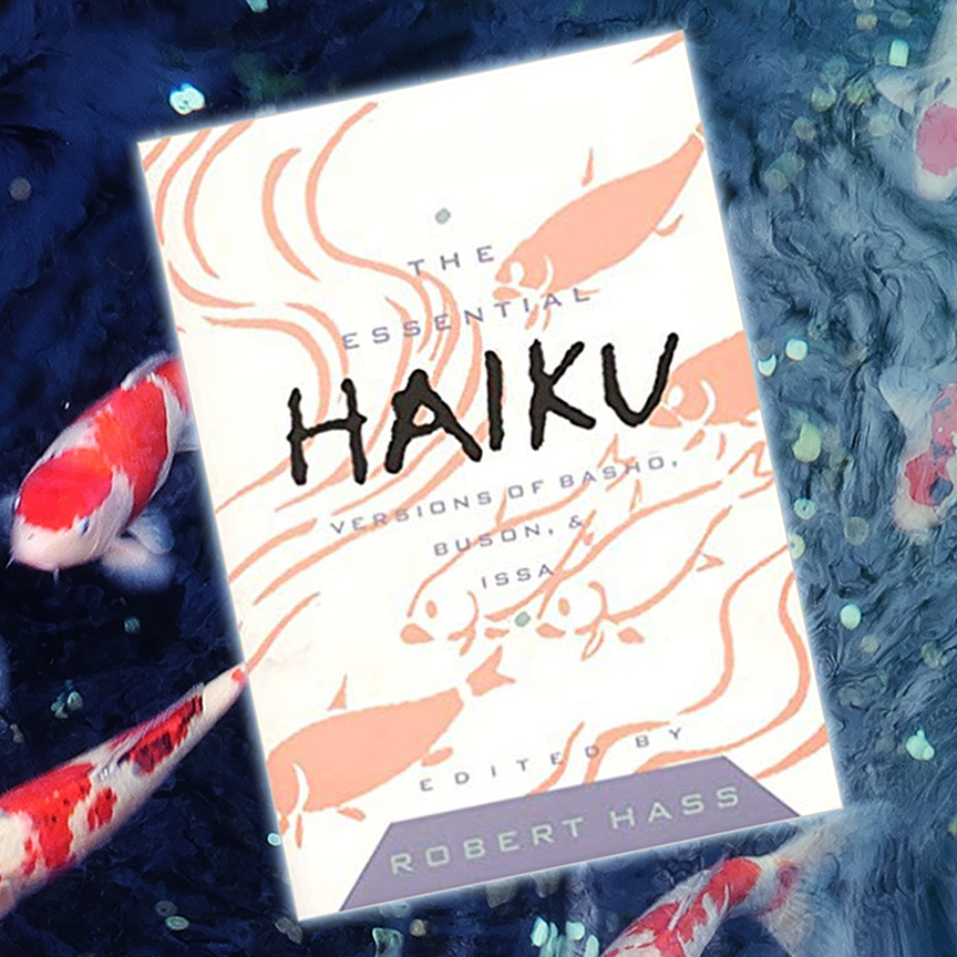 Cover of The Essential Haiku edited by Robert Hass, with koi fish swimming